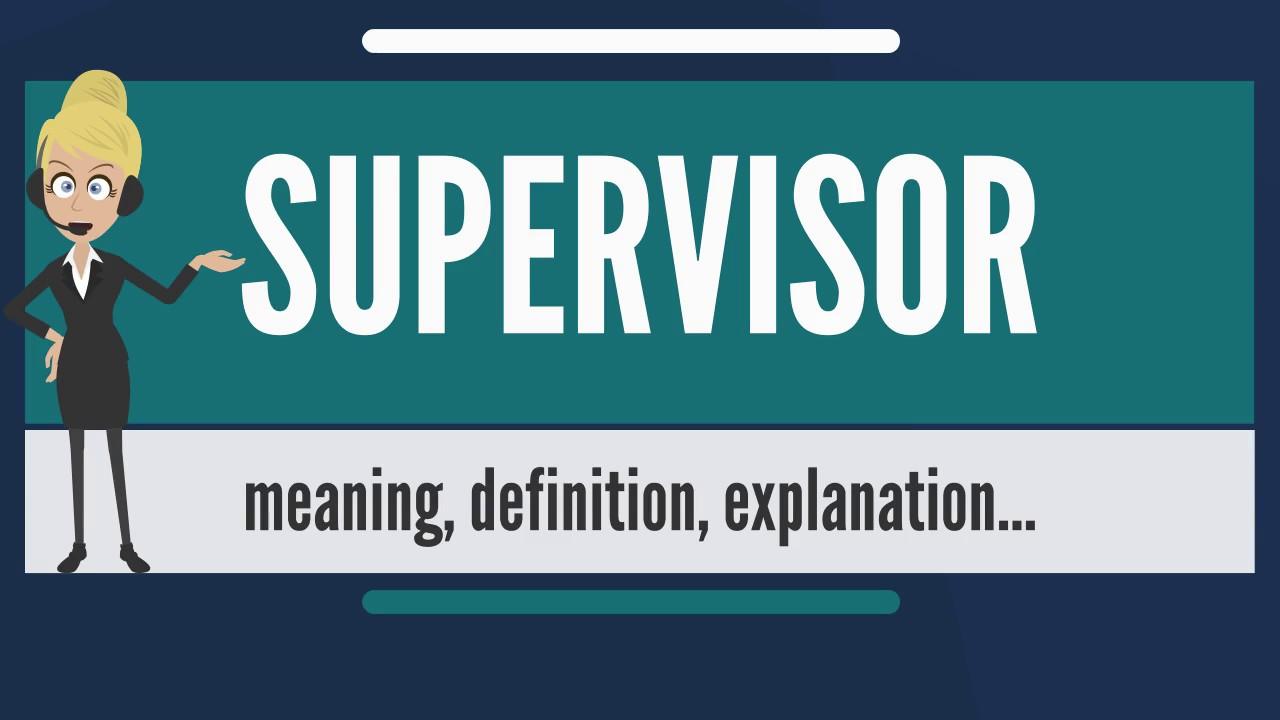 Supervisor là gì?
