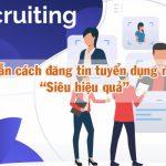 Cách đăng tin tuyển dụng miễn phí